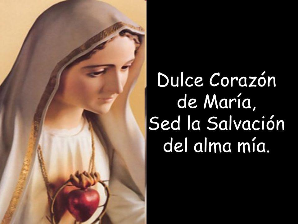 Resultado de imagen para dulce corazón de María sed la salvación del alma mía
