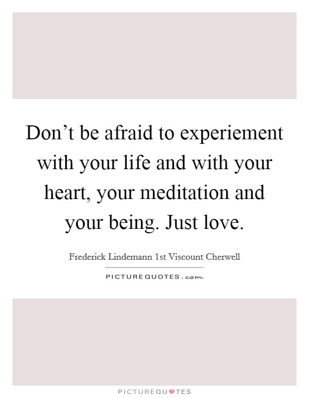 Being Afraid To Love Quotes Sayings Being Afraid To Love Picture