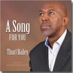 Thurl Bailey's A Song for You