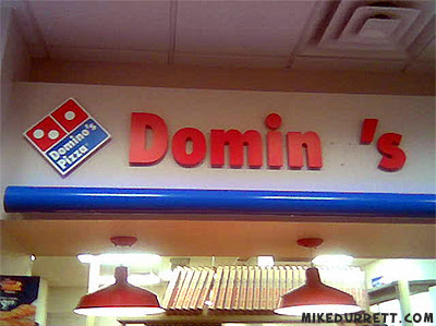 Photo: DOMINO'S sign or is it?