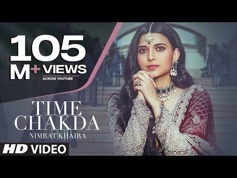 Time Chakda   Nimrat Khaira   Desi Crew   Rony Ajnali, Gill Machhrai   Latest Punjabi Song