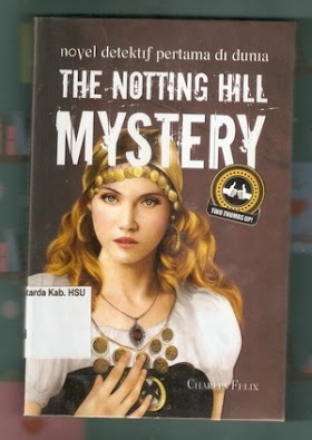 THE NOTTING HILL MYSTERY REVIEW