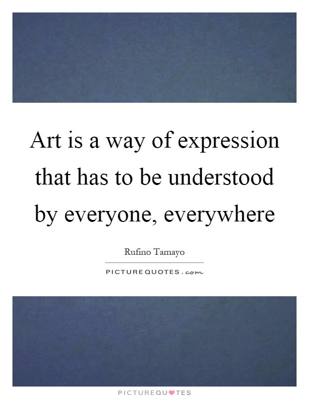 Art Everywhere Quotes Sayings Art Everywhere Picture Quotes