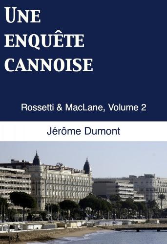Couverture Rossetti & MacLane, tome 2 : Une enquête cannoise