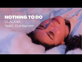 Nothing To Do by Claudia feat. Curtismith [Official Lyric Video]
