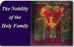 The Nobility of the Holy Family & Prayer to Saint Joseph