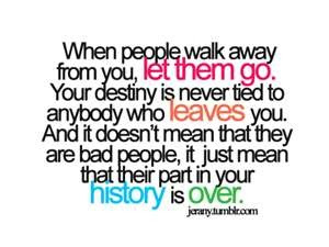 When Peoplewalk Away From Youlet Them Go Quotespicturescom
