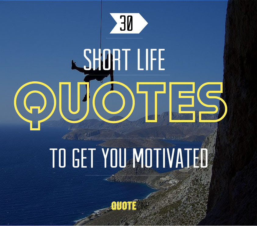 50 Short Quotes That Can Change Your Life