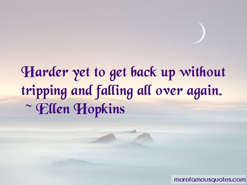 Quotes About Falling All Over Again Top 21 Falling All Over Again