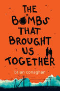 Title: The Bombs That Brought Us Together, Author: Brian Conaghan