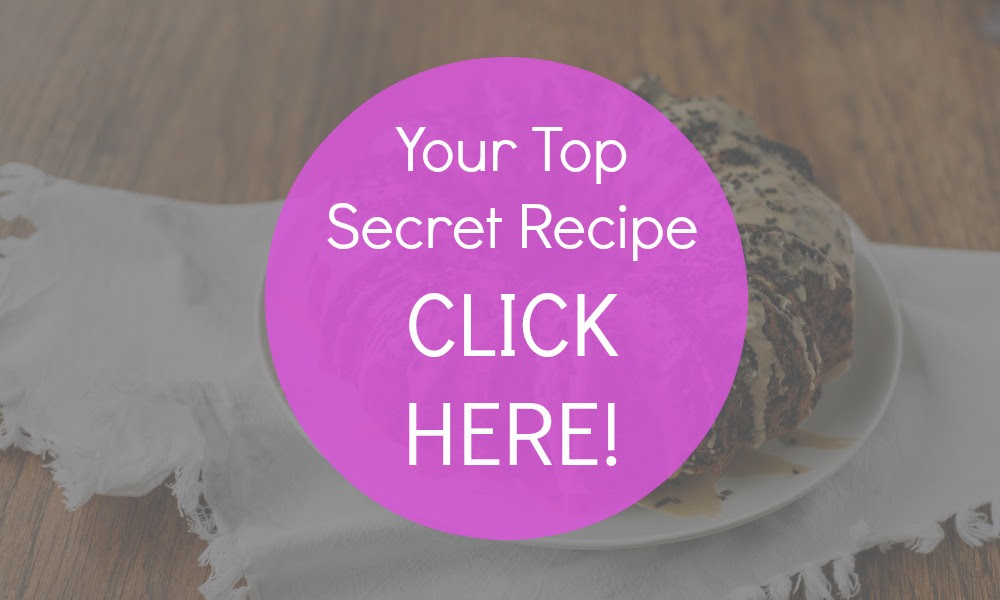 Your Top Secret Recipe