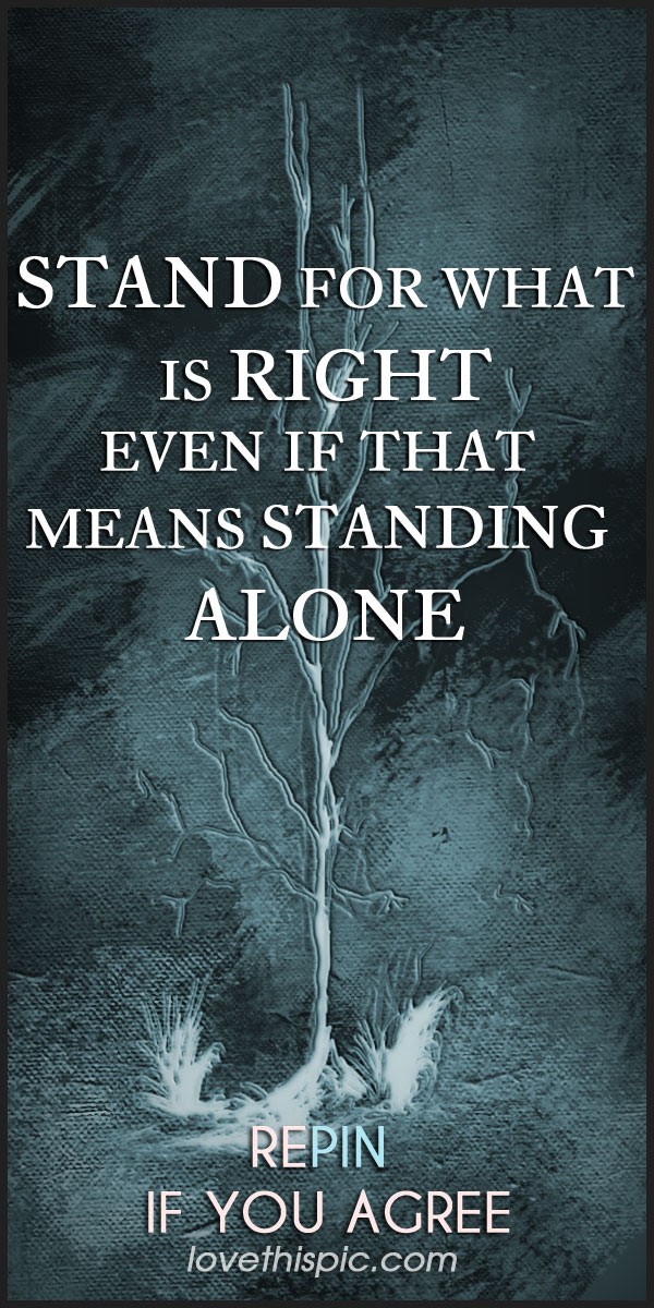 Stand For What Is Right Pictures Photos And Images For Facebook