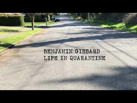 """Benjamin Gibbard - """"Life In Quarantine"""""""