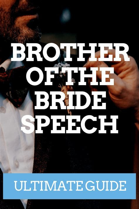 BROTHER OF THE BRIDE SPEECH ? THE ULTIMATE GUIDE   Wedding