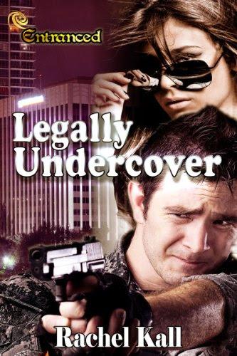 Legally Undercover by Rachel Kall