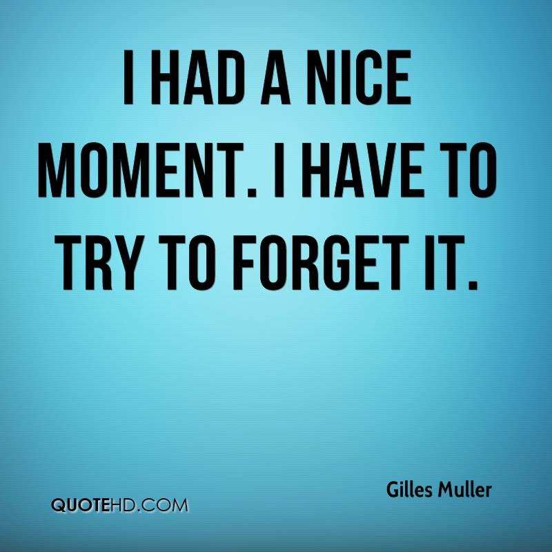 Gilles Muller Quotes Quotehd