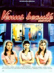Vénus Beauté Institut Film 1999 Allociné