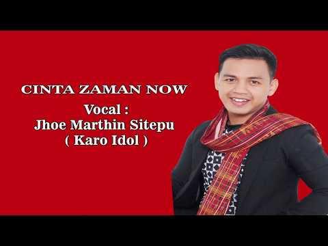 Lagu Karo Terbaru CINTA ZAMAN NOW - Jhoe Marthin Sitepu