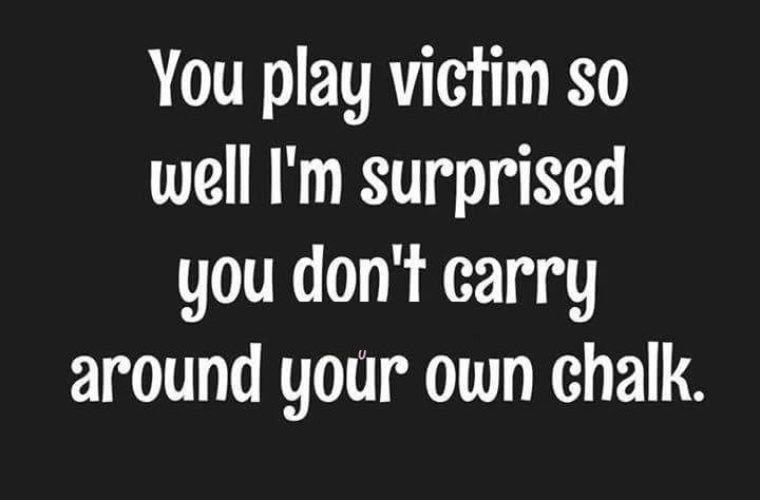 Play Victim Funny Pictures Quotes Memes Funny Images Funny