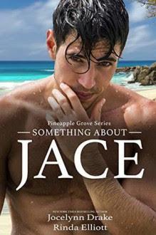 Something About Jace - Jocelynn Drake,Rinda Elliott