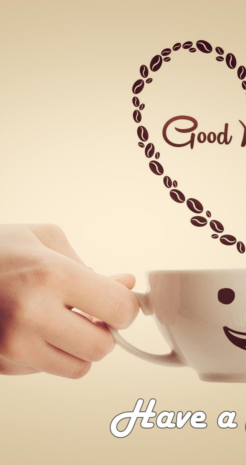 Good Morning And Have A Nice Day Coffee Time