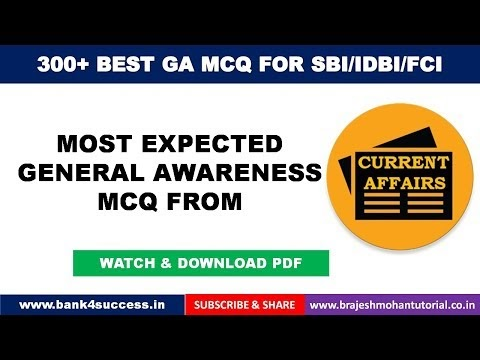 300+ General Awareness MCQs for SBI PO, IDBI PGDBF PO, FCI Exam 2019 Part -2/5
