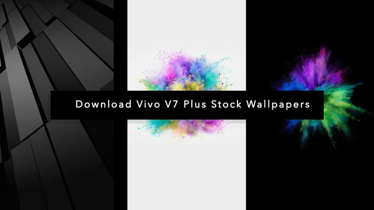 Download Vivo V7 Plus Stock Wallpapers In FULL HD Resolution