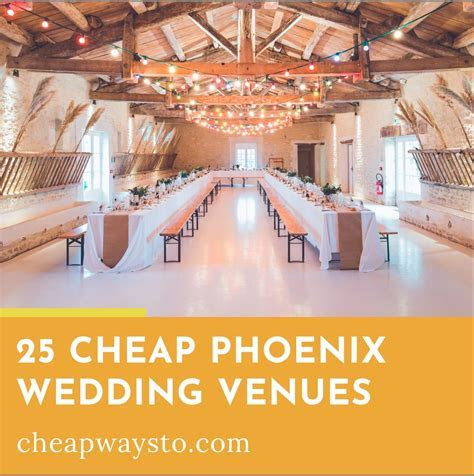 25 Cheap Phoenix Wedding Venues ? Cheap Ways To
