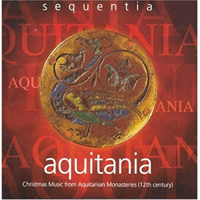 Aquitania, Sequentia (Deutsche Harmonia Mundi 1997)