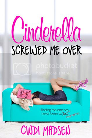 Cinderella Screwed Me Over Cover