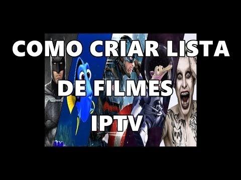 Como Criar Lista De Filmes Iptv