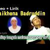 Lirik Lagu Syaikhona Badruddin Ponpes An-Nur 2 Al-Murtadho (Download mp3)
