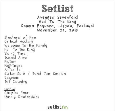 Avenged Sevenfold Setlist Campo Pequeno, Lisbon, Portugal 2013, Hail to the King