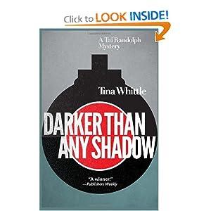 Darker Than Any Shadow: A Tai Randolph Mystery (Tai Randolph Mysteries)
