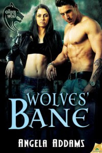 Wolves' Bane - Angela Addams