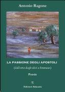 La Passione degli Apostoli - Poemetto con saggio critico