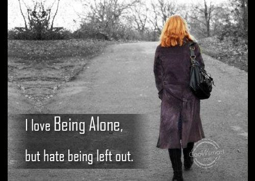 Feeling Left Out Quotes Sayings Feeling Left Out Picture Quotes