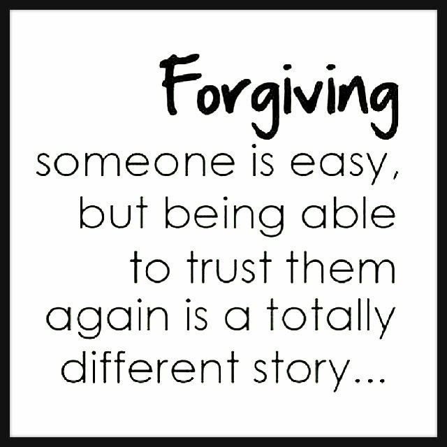 Quotes About Forgiveness But Not Forgetting 13 Quotes