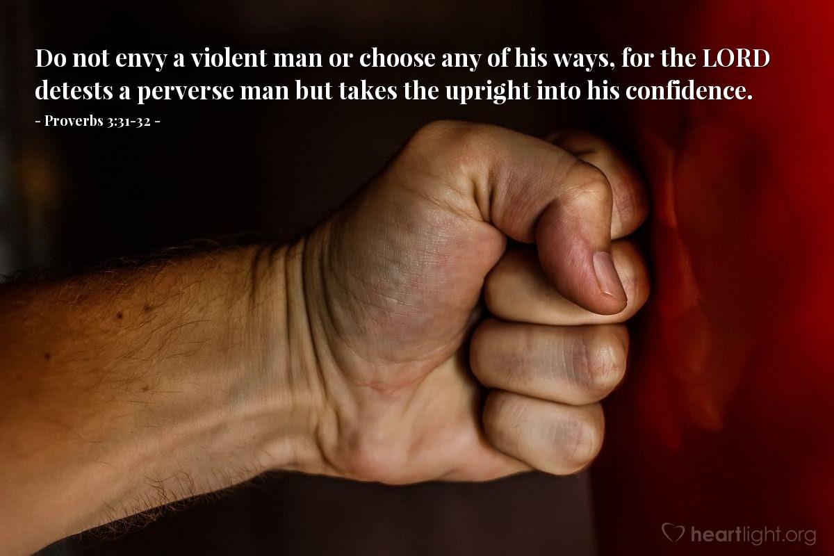 Illustration of Proverbs 3:31-32
