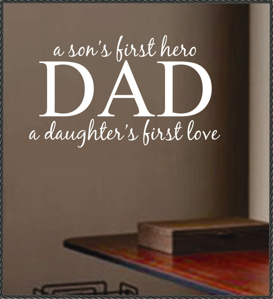 A Dad A Sons First Hero Father Quote Quotespicturescom
