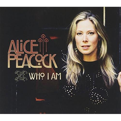 Who I Am - Alice Peacock