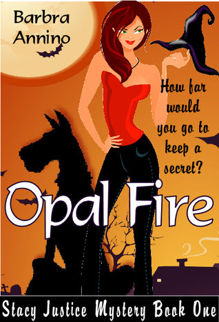 Opal Fire (Stacy Justice Mystery #1)