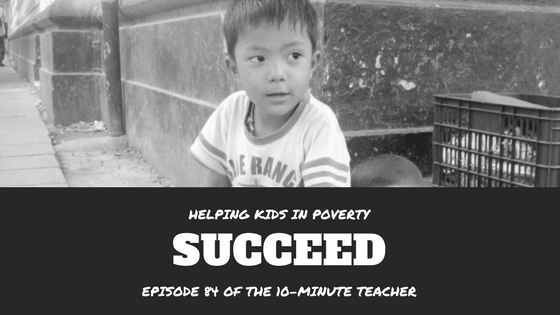 how to help kids in poverty succeed