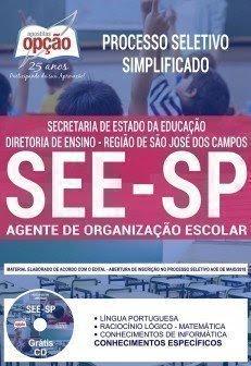 Apostila Processo Seletivo Simplificado Regional SEE SP Região de São José dos Campos 2018 | AGENTE DE ORGANIZAÇÃO ESCOLAR