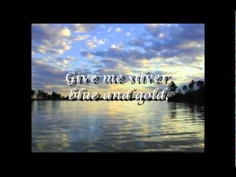 Silver Blue And Gold Lyrics