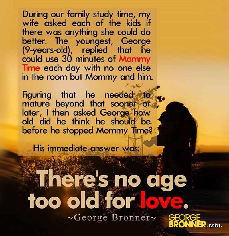 No Age Too Old For Love Georgebronnercom Notes Quotes