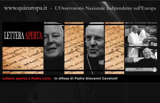 Lettera aperta a PadreLivio - in difesa di Padre Giovanni Cavalcoli