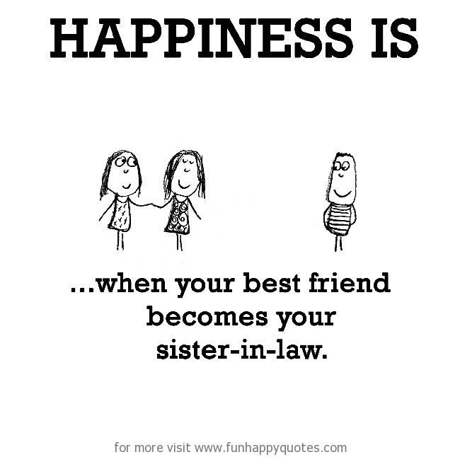 Sister In Law Quote Quote Number 603819 Picture Quotes