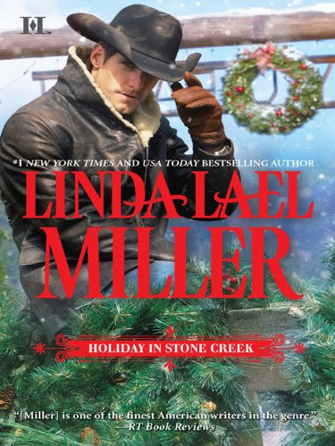 Holiday in Stone Creek: A Stone Creek Christmas\At Home in Stone Creek (Hqn) by Linda Lael Miller
