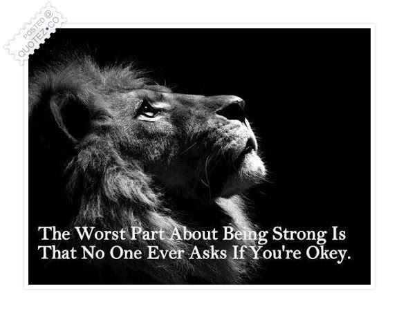 The Worst Part Of Being Strong Sad Quote Quotezco